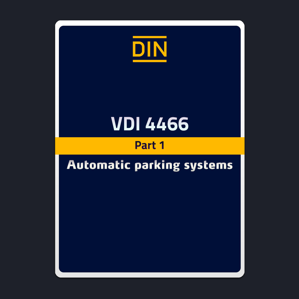 VDI 4466 – Automatic Parking systems